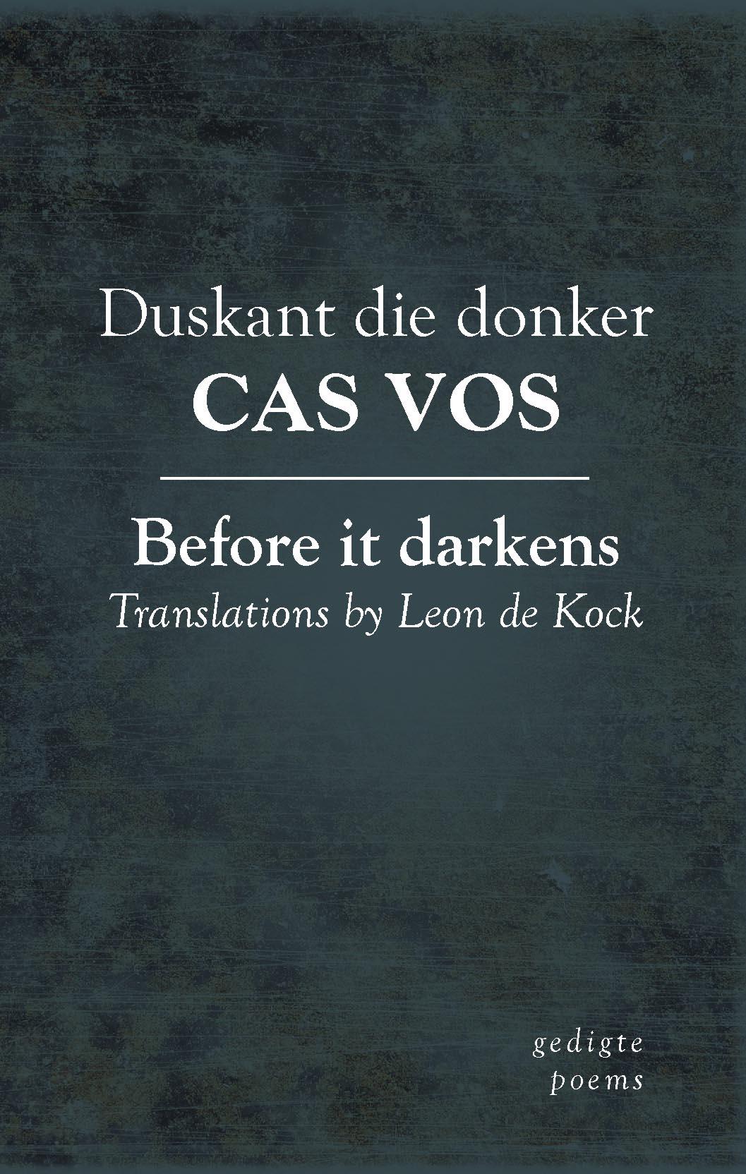Duskant die donker/Before it darkens