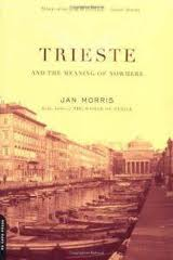 "Jan Morris se boek ""Trieste and the Meaning of Nowhere"""