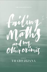 Failing Maths and My Other Crimes
